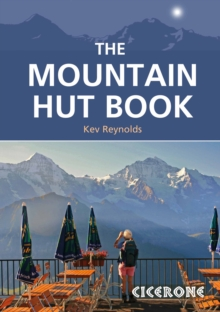 The Mountain Hut Book, Paperback / softback Book