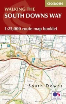 The South Downs Way Map Booklet : 1:25,000 OS Route Mapping, Paperback Book