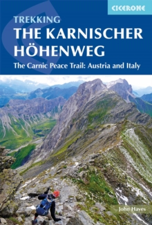 The Karnischer Hoehenweg : A 1-2 week trek on the Carnic Peace Trail: Austria and Italy, Paperback Book