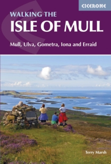 The Isle of Mull : Mull, Ulva, Gometra, Iona and Erraid, Paperback / softback Book
