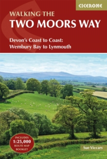 The Two Moors Way : Devon's Coast to Coast: Wembury Bay to Lynmouth, Paperback / softback Book