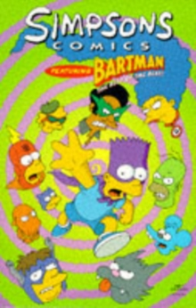 Simpsons Comics Featuring Bartman : Best of the Best, Paperback / softback Book