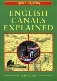 English Canals Explained, Paperback Book