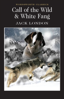 Call of the Wild & White Fang, Paperback Book
