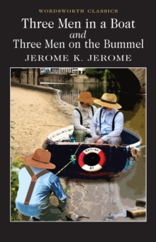 Three Men in a Boat & Three Men on the Bummel, Paperback Book