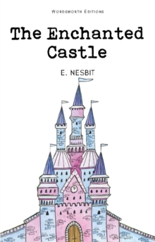 The Enchanted Castle, Paperback Book