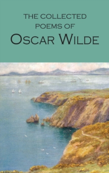 Collected Poems of Oscar Wilde, Paperback Book