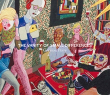 Grayson Perry : The Vanity of Small Differences, Hardback Book