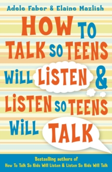 How to Talk so Teens will Listen & Listen so Teens will Talk, Paperback / softback Book