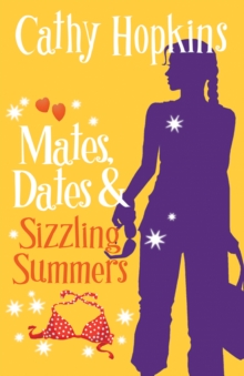 Mates, Dates and Sizzling Summers, Paperback Book