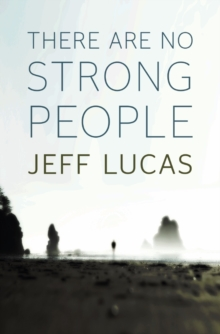 There Are No Strong People, Paperback Book