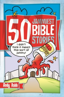 50 Jammiest Bible Stories, Paperback / softback Book