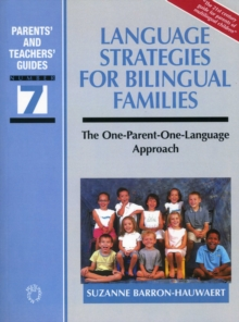 Language Strategies for Bilingual Families : The one-parent-one-language Approach, Paperback Book
