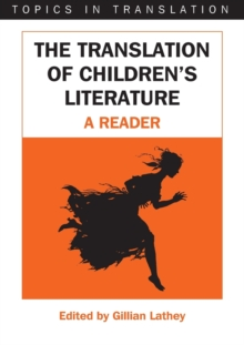 The Translation of Children's Literature : A Reader, Paperback / softback Book