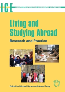 Living and Studying Abroad : Research and Practice, Paperback Book