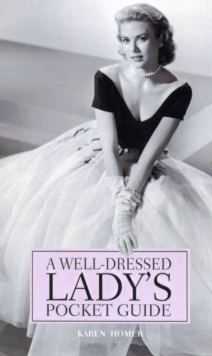 A Well-dressed Ladies' Pocket Guide, Hardback Book