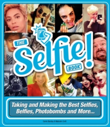 The Selfie Book!, Hardback Book