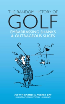 The Random History of Golf, Hardback Book