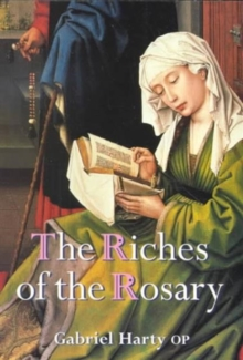 The Riches of the Rosary, Paperback Book