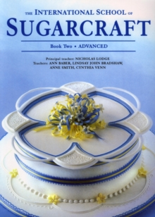 International School of Sugarcraft Book 2, Paperback Book