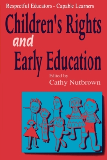 Respectful Educators - Capable Learners : Children's Rights and Early Education, Paperback / softback Book