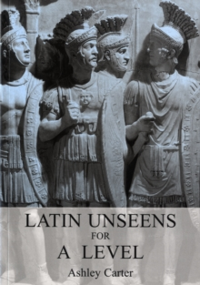 Latin Unseens for A Level, Paperback Book