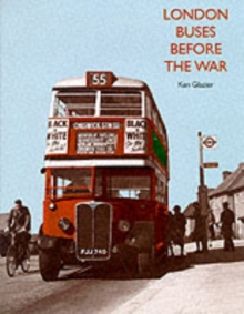 London Buses Before the War, Hardback Book