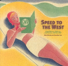 Speed to the West : GWR Publicity, Paperback / softback Book
