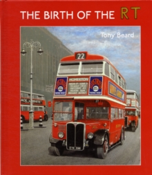 The Birth of the RT, Hardback Book
