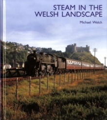 Steam in the Welsh Landscape, Hardback Book