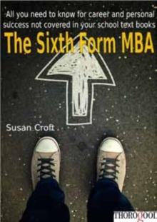 The Sixth Form MBA, Paperback Book