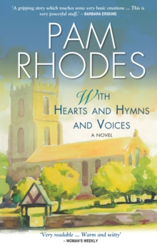 With Hearts and Hymns and Voices : A Novel, Paperback Book