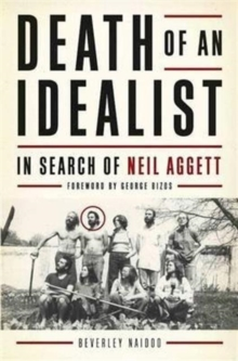 Death of an Idealist : In Search of Neil Aggett, Paperback / softback Book