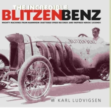 The Incredible Blitzen Benz, Hardback Book