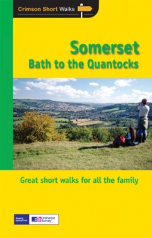 Short Walks Somerset - from Bath to the Quantocks, Paperback / softback Book