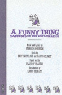 A Funny Thing Happened on the Way to the Forum, Paperback / softback Book