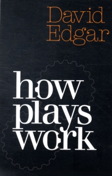 How Plays Work, Paperback Book