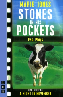 Stones in His Pockets & A Night in November: Two Plays, Paperback / softback Book