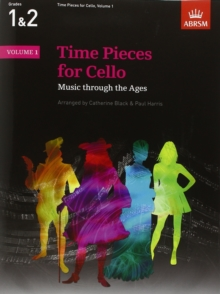 Time Pieces for Cello, Volume 1 : Music through the Ages, Sheet music Book