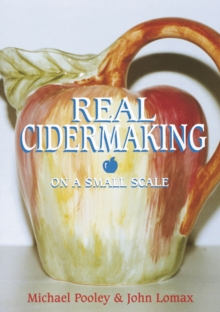 Real Cider Making on a Small Scale, Paperback Book