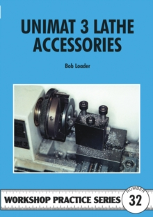 Unimat III Lathe Accessories, Paperback / softback Book