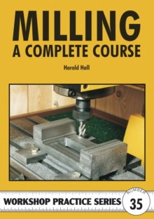 Milling : A Complete Course, Paperback / softback Book