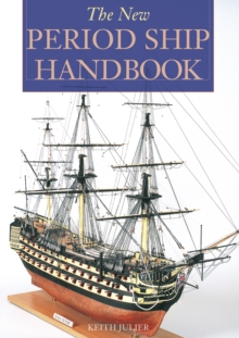 The New Period Ship Handbook, Paperback / softback Book