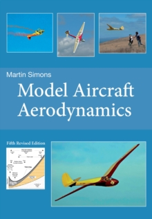 Model Aircraft Aerodynamics, Paperback Book