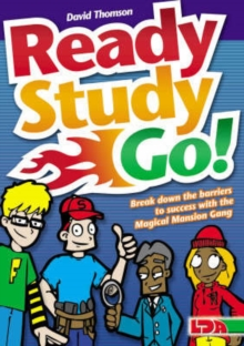 Ready Study Go! : Break Down the Barriers to Success with the Magical Mansion Gang, Paperback / softback Book