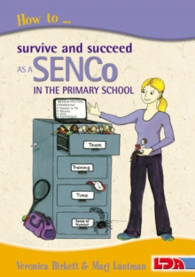 How to Survive and Succeed as a SENCo in the Primary School, Paperback / softback Book