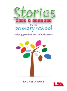 Stories with a Message for the Primary School, Paperback Book