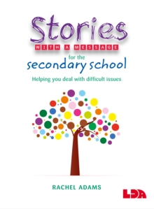 Stories with a Message for the Secondary School, Paperback Book