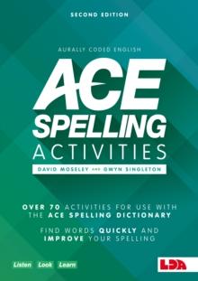 ace spelling activities david moseley 9781855035942 telegraph bookshop. Black Bedroom Furniture Sets. Home Design Ideas