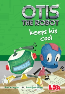 Otis the Robot Keeps His Cool, Paperback / softback Book